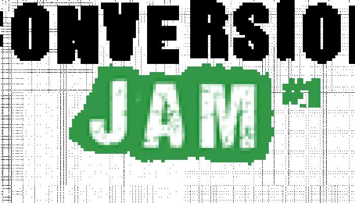 Conversion Jam #1